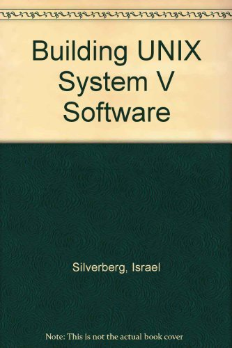 9780133700084: Building Unix System V Software
