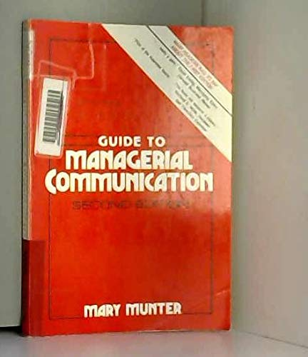 9780133702712: Guide to Managerial Communication