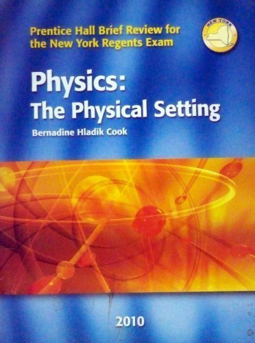 9780133704099: Physics - The Physical Setting - Prentice Hall Brief Review For the New York Regents Exam