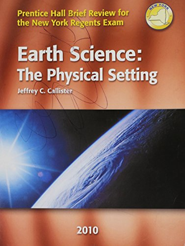 9780133704105: Earth Science: The Physical Setting 2010 (Prentice Hall Brief Review for the New York Regents Exam,