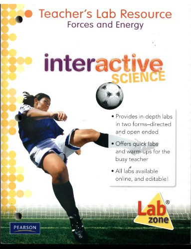 Interactive Science. Forces and Energy: Teacher's Lab: Wulff Breazeale Hathaway