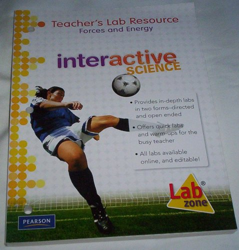 9780133705393: Interactive Science. Forces and Energy: Teacher's Lab Resource Volume 11 (Interactive Science, 11)