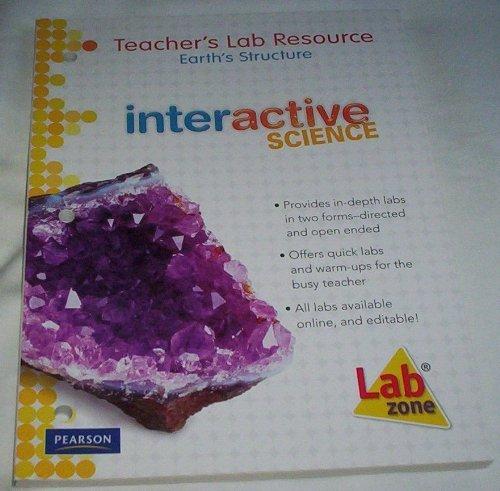 Teacher's Lab Resource: Earth's Structure: Interactive Science: Ratliff, Wulff Breazeale