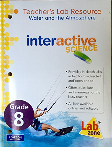 9780133705492: Teacher's Lab Resource: Water and the Atmosphere: Interactive Science (Interactive Science, Volume 4