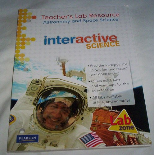 Teacher's Lab Resource: Astronomy and Space Science: Interactive Science: W. H. Breazeale, Ruth...