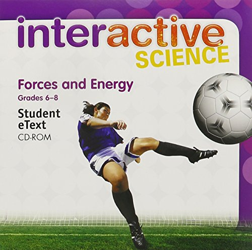 9780133705676: MIDDLE GRADE SCIENCE 2011 FORCES AND ENERGY:DIGITAL STUDENT ETEXT CD-ROM