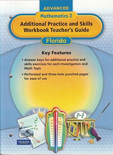 9780133706918: Advanced Mathematics 2 Additional Practice and Skills Workbook Teacher's Guide- Florida