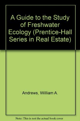 9780133707595: A Guide to the Study of Freshwater Ecology (Prentice-Hall Series in Real Estate)