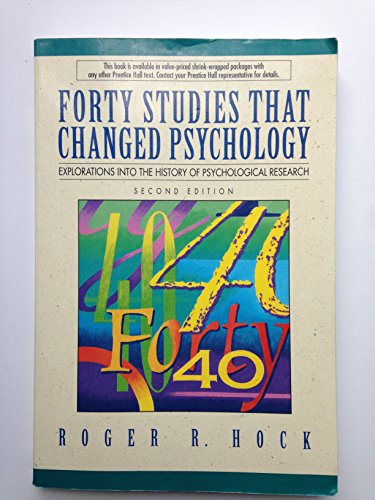 9780133709902: Forty Studies That Changed Psychology: Explorations into the History of Psychological Research - Third Edition