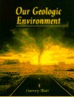 Our Geologic Environment (013371022X) by Blatt, Harvey