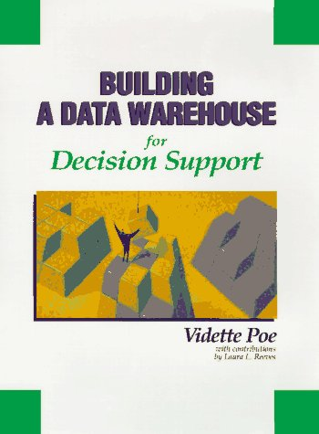 9780133711219: Building a Data Warehouse for Decision Support