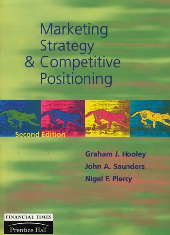 9780133712537: Marketing Strategy and Competitive Positioning, 2nd Ed.