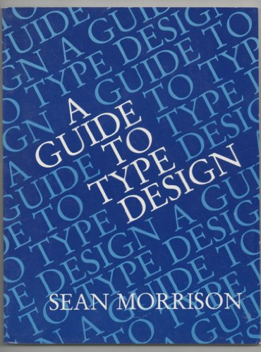 9780133713299: A Guide to Type Design