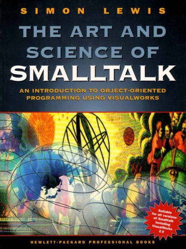 9780133713459: The Art and Science of Smalltalk (Hewlett-packard professional books)