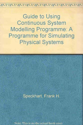 9780133713770: A Guide to Using Csmp--The Continuous System Modeling Program: A Program for Simulating Physical Systems