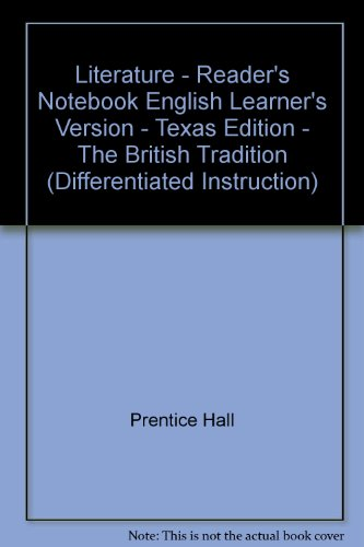 9780133713787: Literature - Reader's Notebook English Learner's Version - Texas Edition - The British Tradition (Differentiated Instruction)