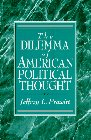 9780133715927: The Dilemma of American Political Thought