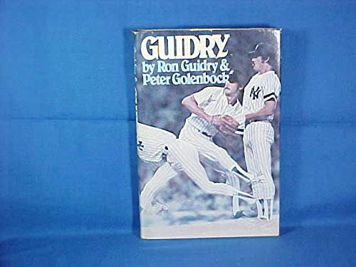 Guidry: Guidry, Ron; Golenbock,