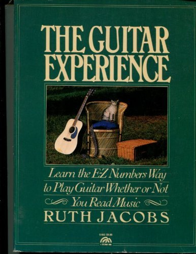 9780133716177: The guitar experience: Learn the E-Z numbers way to play guitar whether or not you read music (A Spectrum book)