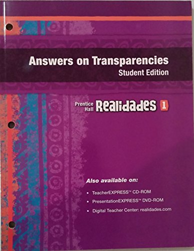 Prentice Hall Realidades 2011 Answers on Transparencies Level 1 - Student Edition: Pearson ...