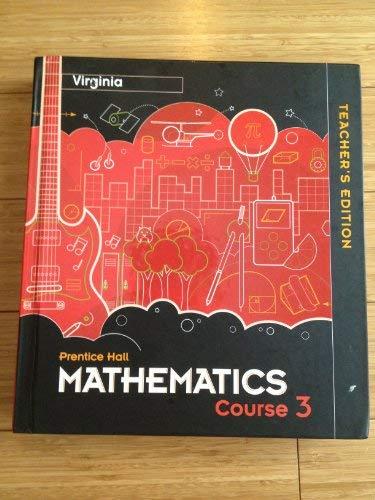 9780133721225: Prentice Hall Mathematics Course 3 (Teacher's Edition)