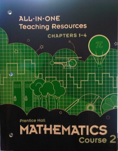 9780133721270: Mathematics Course 2 ALL-IN-ONE Teaching Resources Chapters 1-4