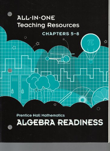 9780133721355: All-in-One Teaching Resources, Chapters 5-8, Prentice Hall Mathematics Algebra Readiness