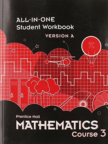 9780133721478: MIDDLE GRADES MATH 2010 ALL-IN-ONE STUDENT WORKBOOK COURSE 3 VERSION A