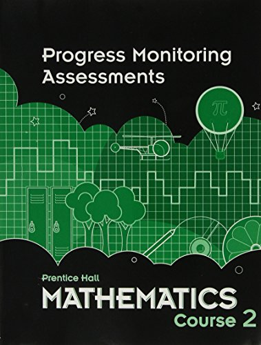 9780133721966: MIDDLE GRADES MATH 2010 PROGRESS MONITORING ASSESSMENTS COURSE 2