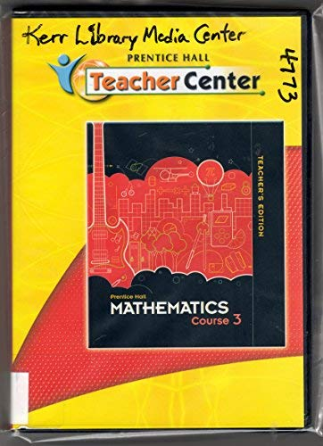 Teacher Center, Prentice Hall Mathematics, Course 3, Teacher's Edition: Prentice Hall