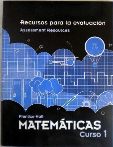 9780133722253: MIDDLE GRADES MATH 2010 SPANISH ASSESSMENT RESOURCES BLACKLINE MASTERS COURSE 1