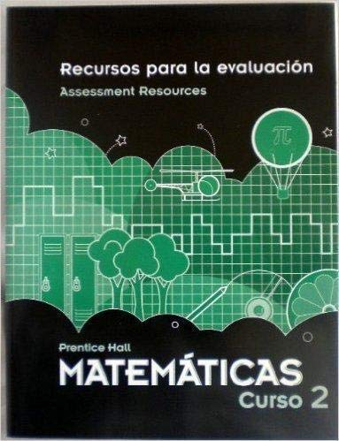 9780133722260: MIDDLE GRADES MATH 2010 SPANISH ASSESSMENT RESOURCES BLACKLINE MASTERS COURSE 2