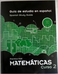 SUPER BUNDLE, Guia de estudio en espanol, Spanish Study Guide, Prentice Hall Mathematics (...