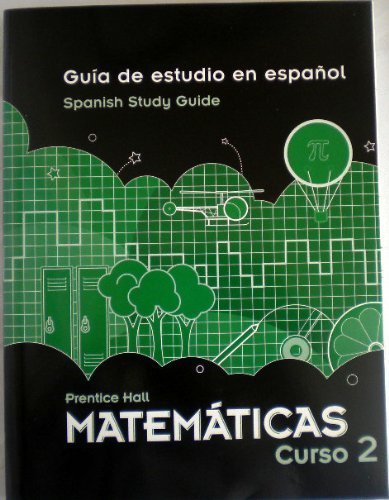 9780133722314: Prentice Hall Matemáticas Curso 2: Guia de estudio en espanol Spanish Study Guide