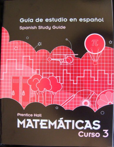 9780133722321: PRENTICE HALL 10 SPANISH STUDY GUIDE FOR MIDDLE GRADES MATH {COURSE 3} (Guia De Estudio en Espanol Curso 3)