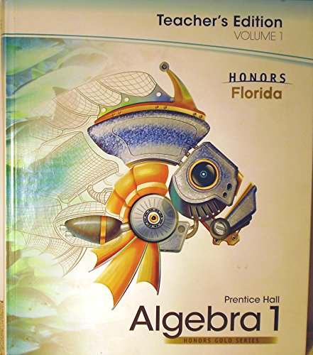 9780133723151: Prentice Hall Algebra 1, Volume 1, Honors Gold Series, Florida, Teacher Edition