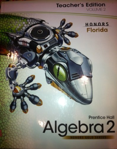 9780133723205: Prentice Hall Algebra 2, Volume 2, Honors Gold Series, Florida (Teacher Edition