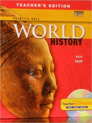 Prentice Hall World History (Teacher's Edition): Esler, Ellis &