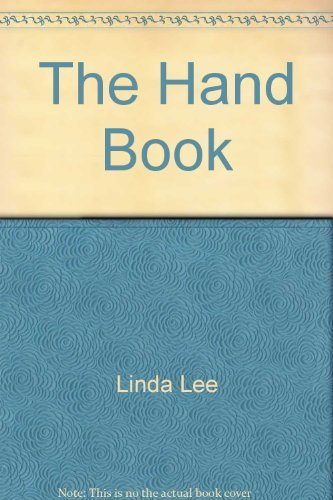 9780133724257: The Hand Book -: Interpreting handshakes, gestures, power signals, and sexual signs