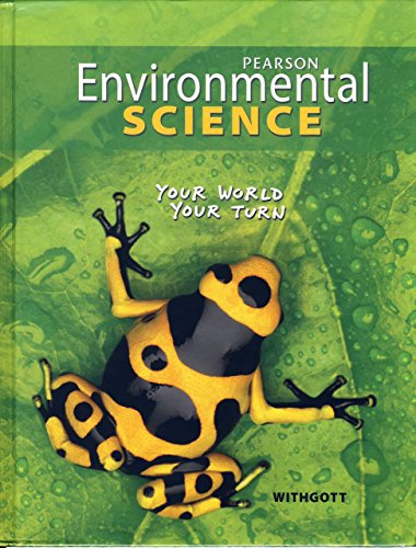 9780133724752: Environmental Science: Your World, Your Turn