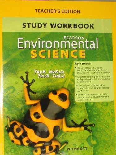 9780133724806: Study Workbook for Environmental Science: Your World Your Turn, Teacher's Edition