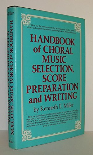 9780133725322: Handbook of choral music selection, score preparation and writing