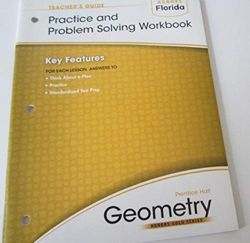 9780133725759: Practice and Problem Solving Workbook Teachers Guide (Prentice Hall Geometry Honors Gold Series)