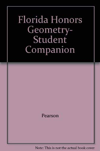 Florida Honors Geometry- Student Companion: Pearson