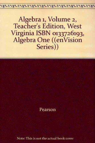 9780133726190: Algebra 1, Volume 2, Teacher's Edition, West Virginia ISBN 0133726193, Algebra One ((enVision Series))
