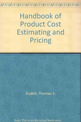 9780133727807: Handbook of Product Cost Estimating and Pricing