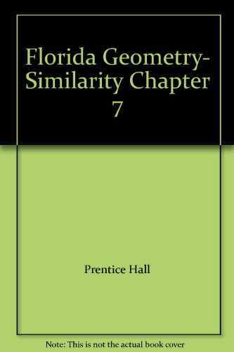 9780133728798: Florida Geometry- Similarity Chapter 7