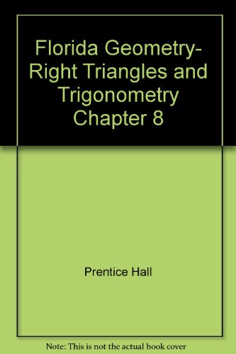 9780133728804: Florida Geometry- Right Triangles and Trigonometry Chapter 8