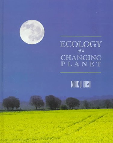 9780133729627: Ecology of a Changing Planet