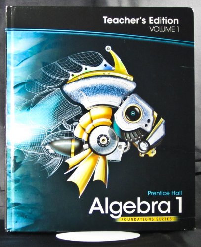 Algebra 1, Teacher's Edition (Foundations Series, 1)